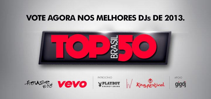 Votação House Mag – Top Brasil 50